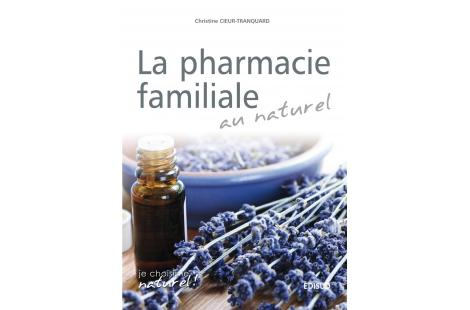 La pharmacie familiale au naturel - 1